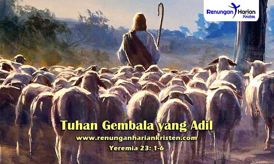 Khotbah-Kristen-Yeremia-23-1-6-Tuhan-Gembala-yang-Adil