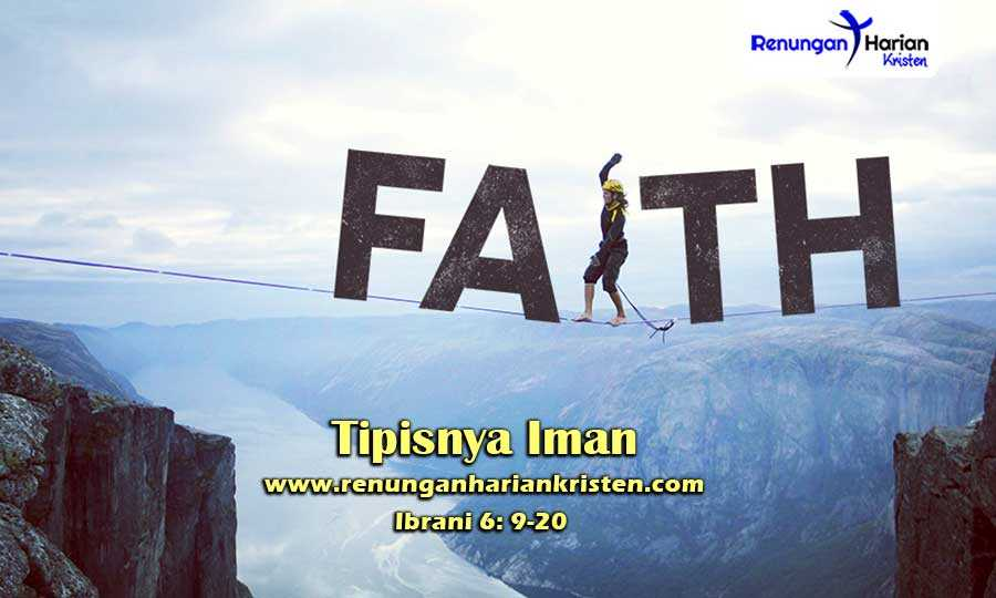 Renungan-Harian-Remaja-Ibrani-6-9-20-Tipisnya-Iman