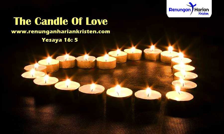 Renungan-Harian-Yesaya-16-5-The-Candle-Of-Love