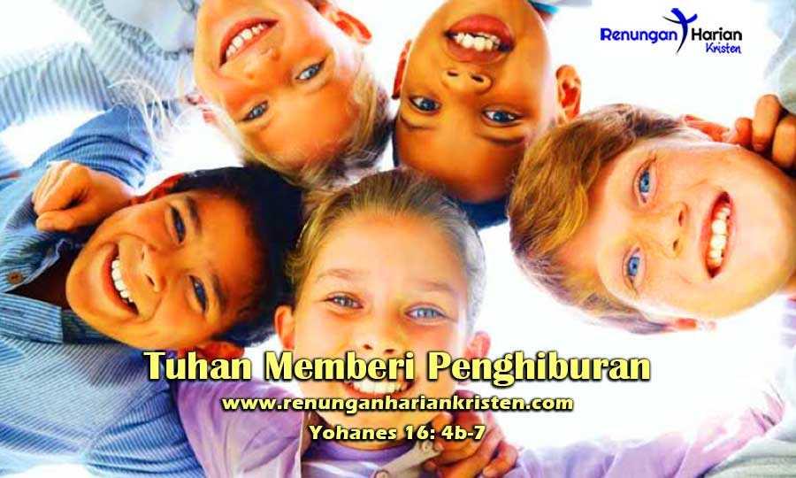 Renungan-Harian-Anak-Yohanes-16-4b-7-Tuhan-Memberi-Penghiburan