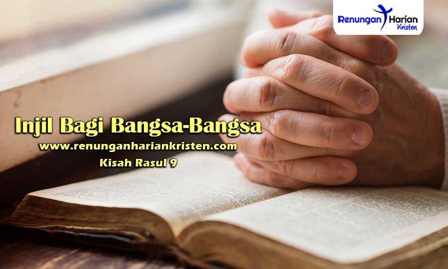Renungan-Harian-Kisah-Rasul-9-Injil-Bagi-Bangsa-Bangsa