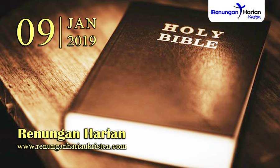 Renungan-Harian-9-Januari-2019