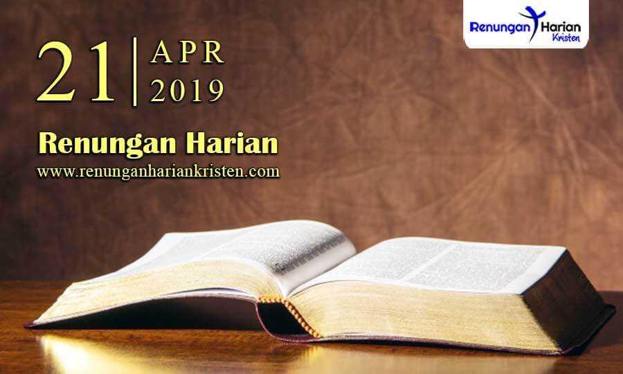 Renungan-Harian-21-April-2019