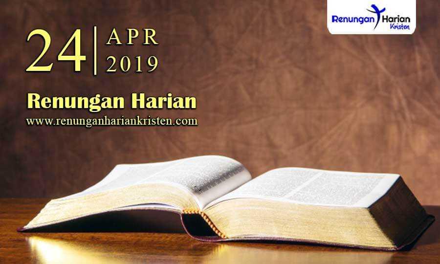 Renungan-Harian-24-April-2019