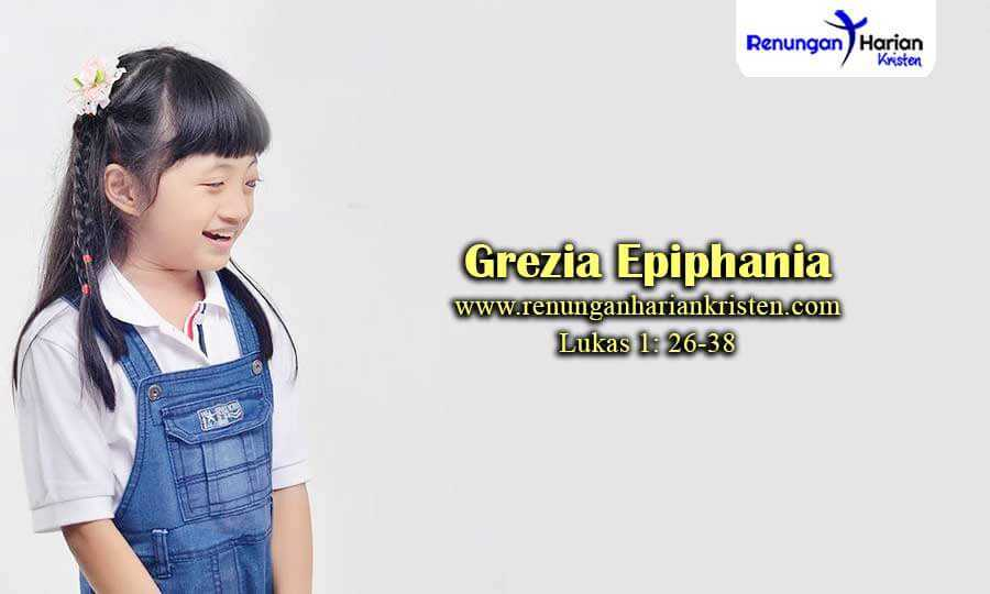 Renungan-Sekolah-Minggu-Lukas-1-26-38-Grezia-Epiphania