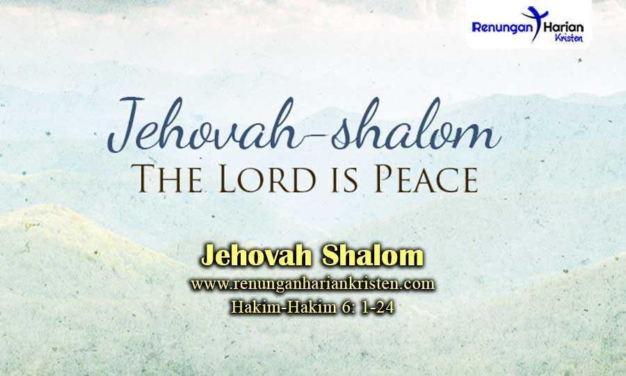 Khotbah-Kristen-Hakim-Hakim-6-1-24-Jehovah-Shalom