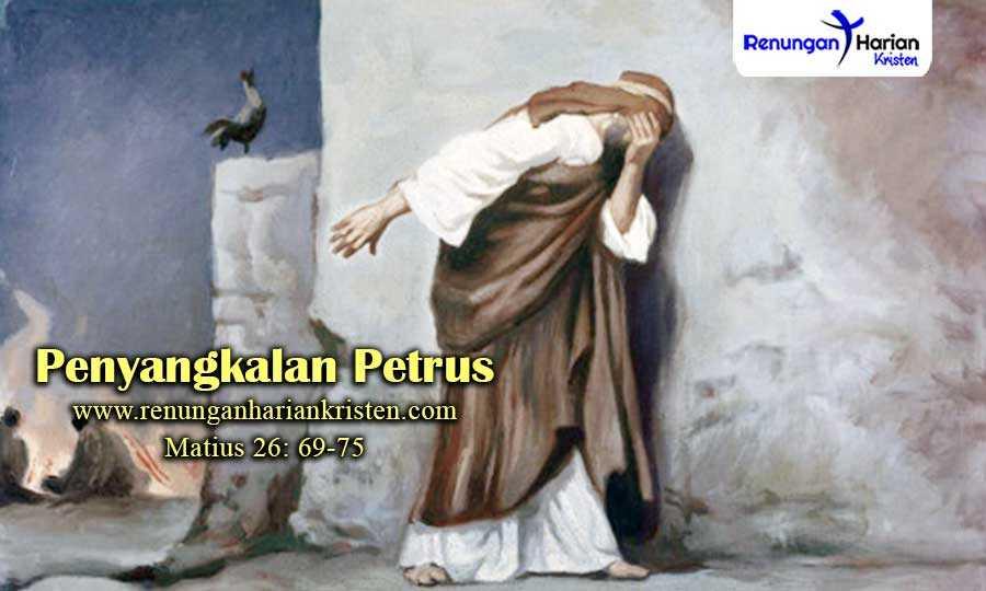 Khotbah-Kristen-Matius-26-69-75-Penyangkalan-Petrus