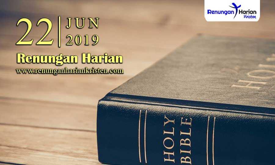 Renungan-Harian-22-Juni-2019