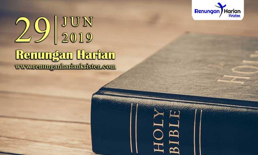 Renungan-Harian-29-Juni-2019