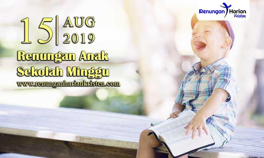 Renungan-Anak-Sekolah-Minggu-15-Agustus-2019