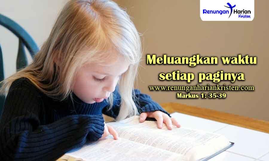 Renungan-Harian-Remaja-Markus-1-35-39-Meluangkan-waktu-setiap-paginya