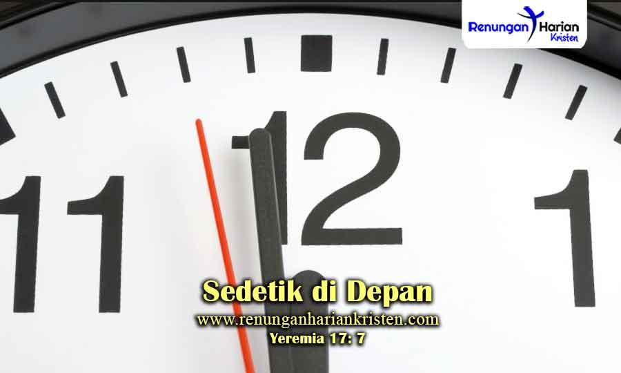 Renungan-Harian-Yeremia-17-7-Sedetik-di-Depan