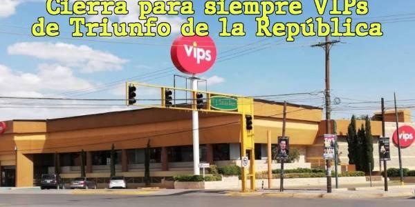 cierra vips ciudad juarez