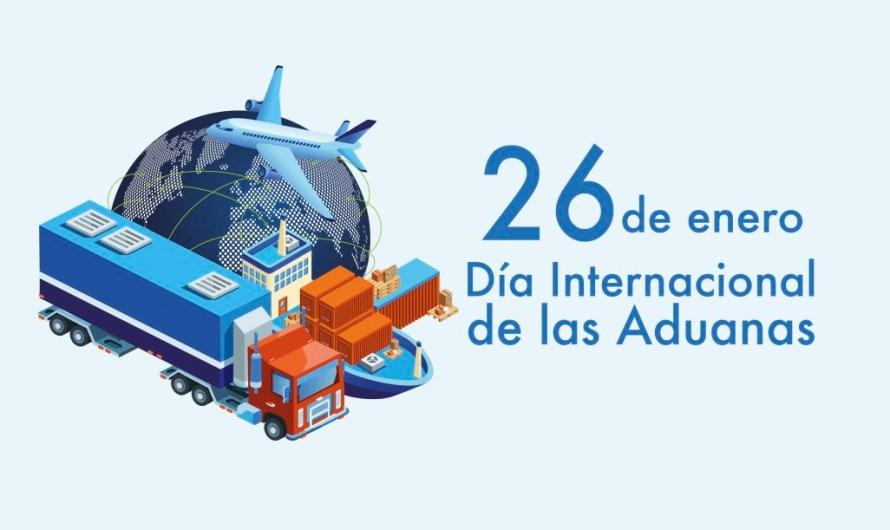 26 de Enero, Día Internacional de las Aduanas