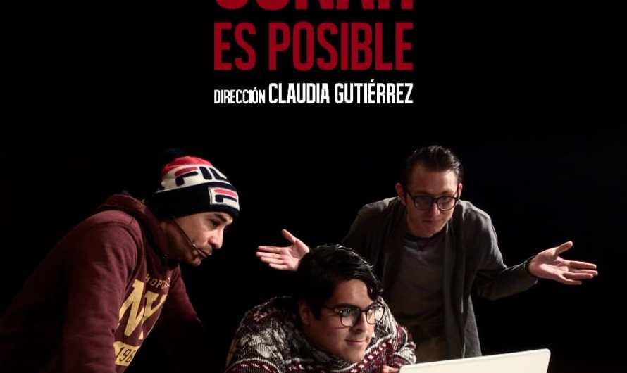 IPACULT: 'Soñar es posible', teatro en línea