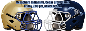The MaxPreps No. 4 nationally ranked small school Cedar Grove Saints face another big school as they travel to McEachern on Friday.