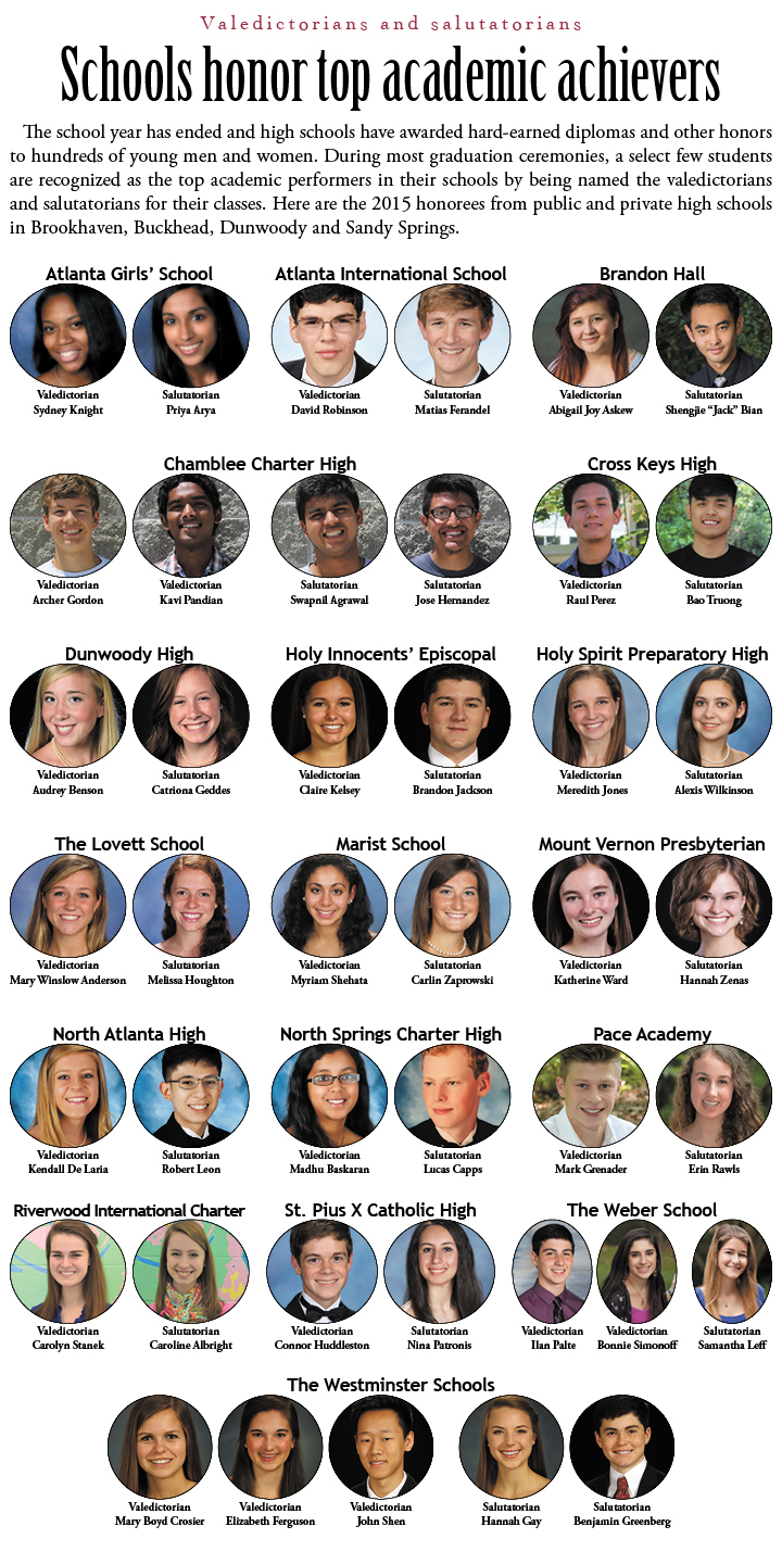 Here are the 2015 honorees from public and private high schools in Brookhaven, Buckhead, Dunwoody and Sandy Springs.