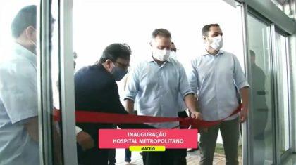 Renan Filho inaugura hospital Metropolitano em 15 de maio; unidade estava quase sem leitos vagos na UTI