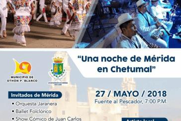 UNA NOCHE DE MÉRIDA EN CHETUMAL