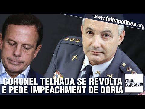 Coronel Telhada se revolta contra absurdos de Doria e pede impeachment: 'Mau caráter, mentiroso'