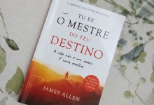 Photo of Livro do mês: Tu és o Mestre do teu destino