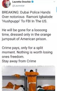 Crime Pays - Onochie mocks Hushpuppi as he gets handed over to FBI