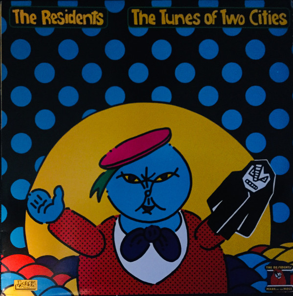 the-residents-the-tunes-of-two-cities