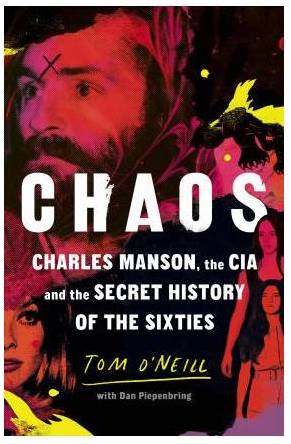 chaos-charles-manson-the-cia-and-the-secret-history-of-the-sixties
