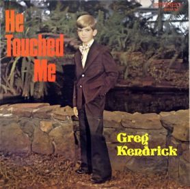 greg-kendrick-he-touched-me