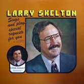larry-skelton-special-request