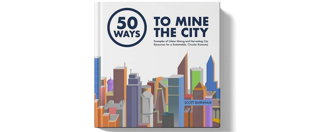 urban mining mine the city