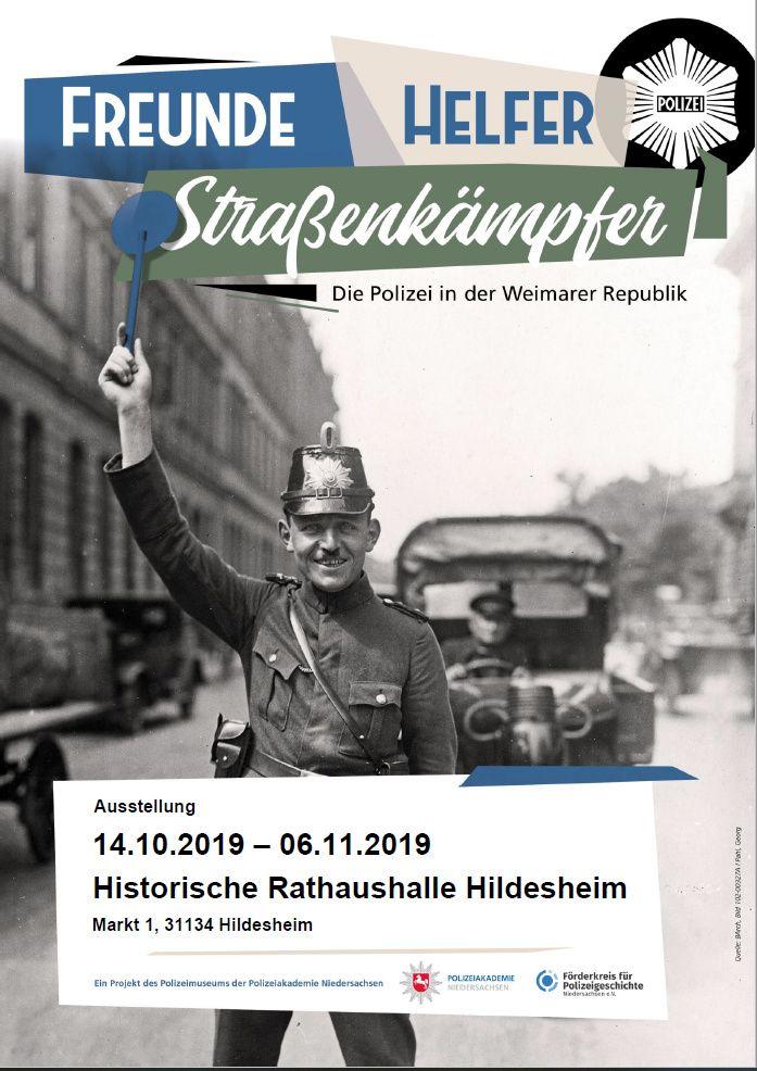 """In Hildesheim: """"Freunde, Helfer, Straßenkämpfer"""" Die Polizei in der Weimarer Republik."""