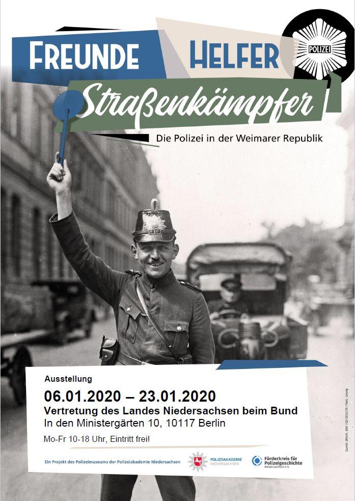 """Die Ausstellung:  """"Freunde – Helfer – Straßenkämpfer.  Die Polizei in der Weimarer Republik"""" kommt nach Berlin!"""