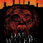 Dark Waters | Repulsive Reviews | Horror Movies