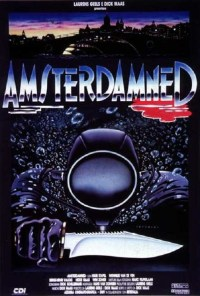 Amsterdamned   Repulsive Reviews   Horror Movies