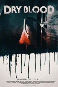 Dry Blood | Repulsive Reviews | Horror Movies