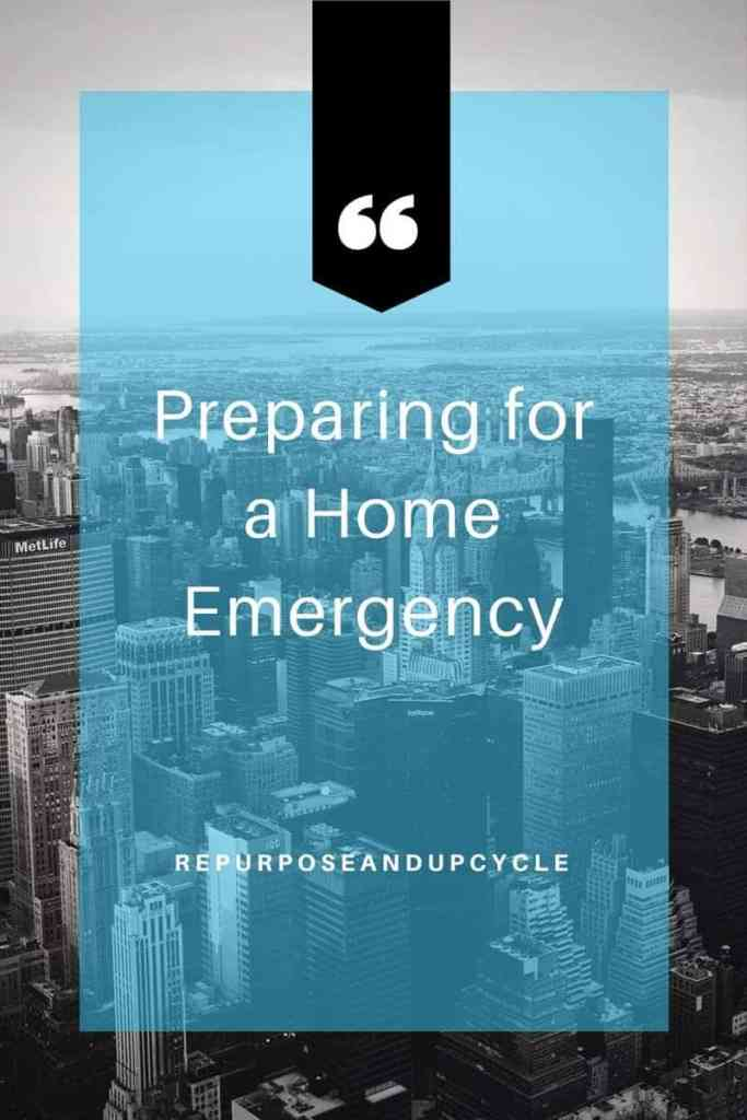 Preparing for a Home Emergecy in the aftermath of Hurricane Harvey