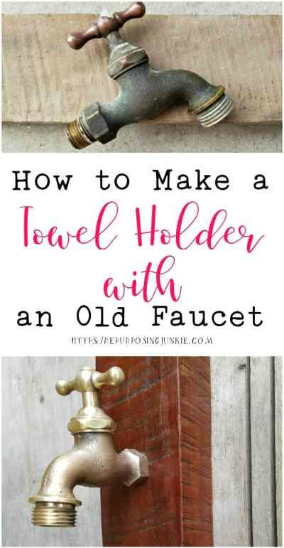 How to Make a Towel Holder with an Old Faucet