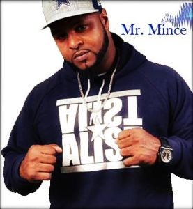 Mr. Mince is in the building…Not a game!!!