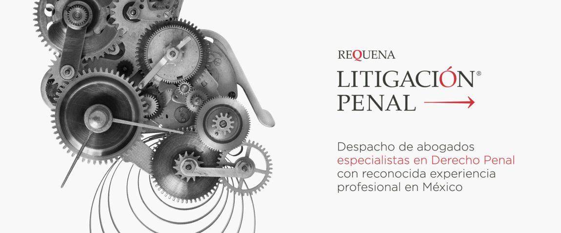 Requena Abogados   Especialistas en Derecho Penal
