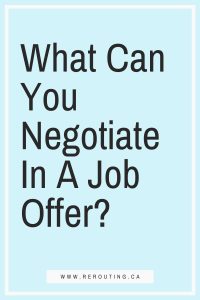 3 Must-Read Tips That You Need To Consider Before Trying to Negotiate a Job Offer