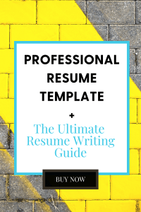 Professional Resume Template and The Ultimate resume Writing Guide
