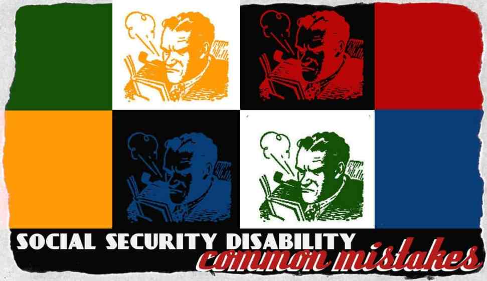 Social Security Disability Common MIstakes m