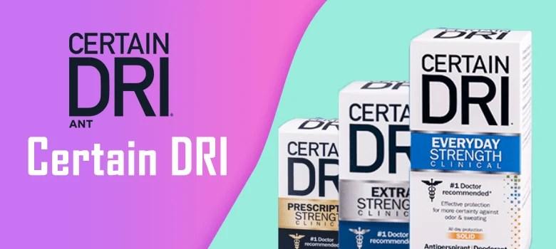 certain dri deodorant review