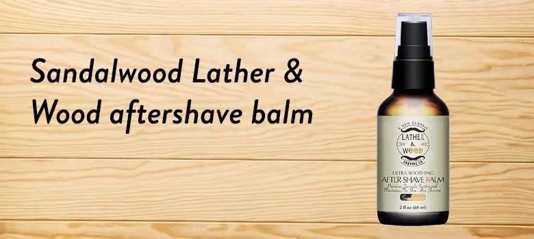 Sandalwood-Lather-&-Wood-aftershave-balm