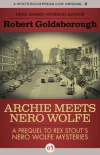 Archie meets nero wolfe by robert goldsborough 2015 02 24