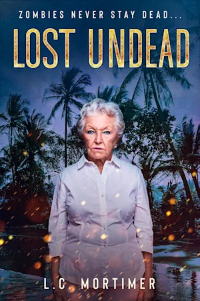 Book cover for Lost Undead (Stay Dead, #2) by L.C. Mortimer