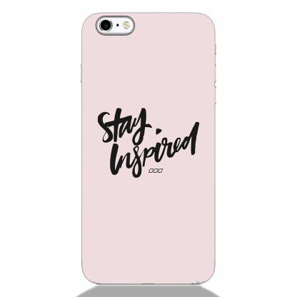 Stay Inspired iPhone 6S Plus Back Cover