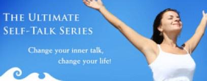 The Ultimate Self-Talk Series