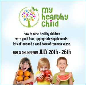 The My Healthy Child Summit: FREE from 5xHealth 1 The My Healthy Child Summit: FREE from 5xHealth
